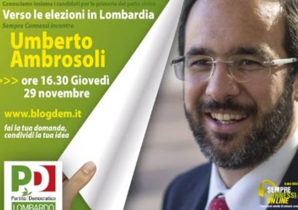 Dalle 16.30 in diretta con Umberto Ambrosoli