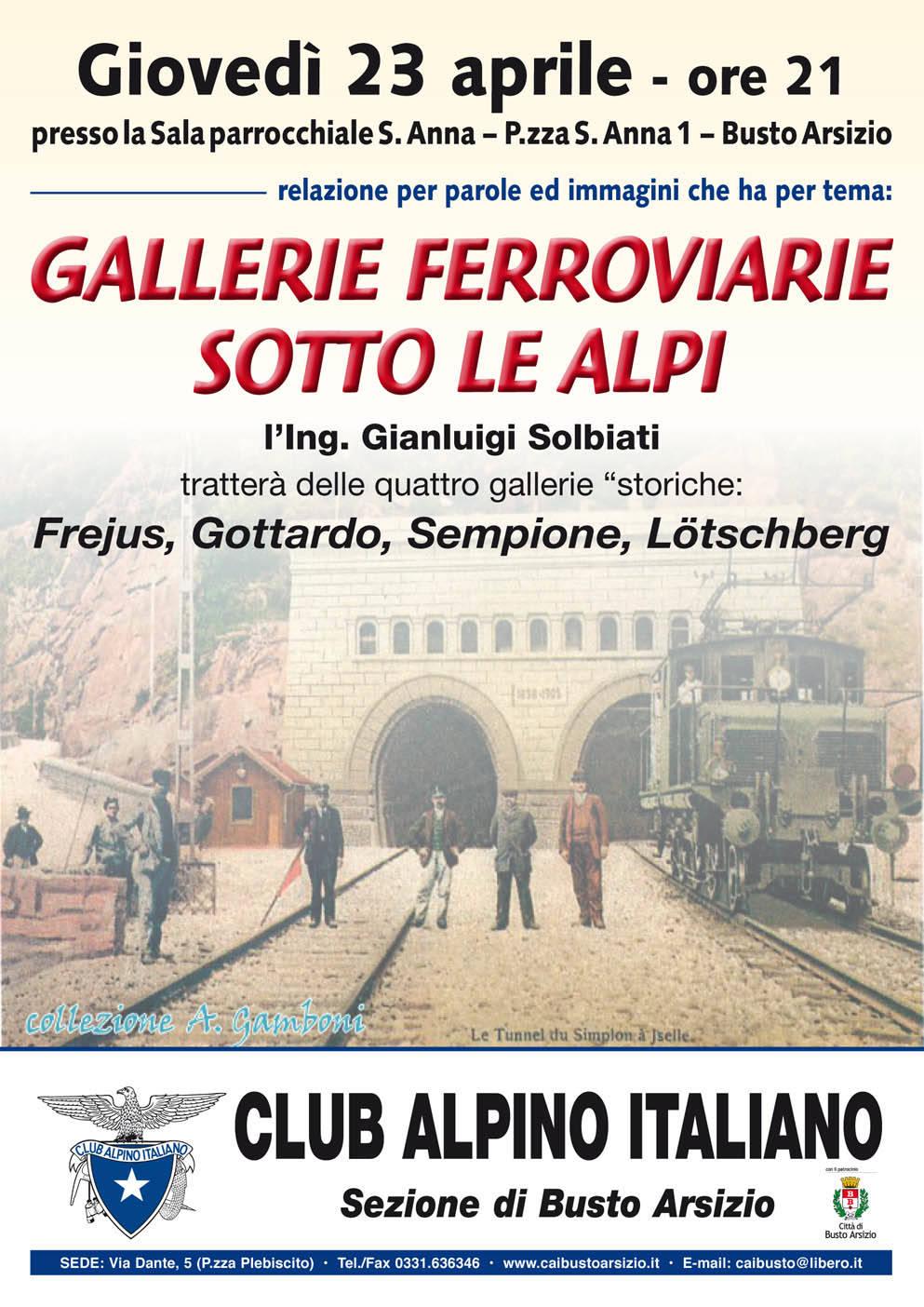 Incontro sul tema GALLERIE FERROVIARIE SOTTO LE ALPI organizzato dal Club Alpino Italiano Busto Arsizio