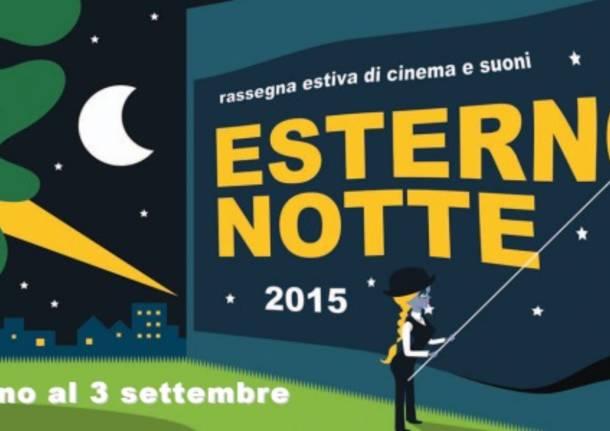 esterno notte 2015 cinema musica e tante emozioni