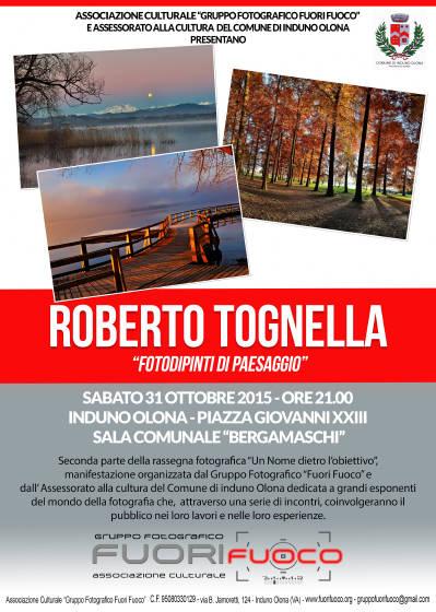 """Rassegna Fotografica """"Un Nome dietro l'obiettivo"""" – Roberto Tognella"""