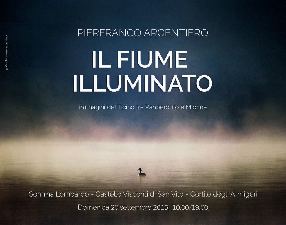 IL FIUME ILLUMINATO   di Pierfranco Argentiero