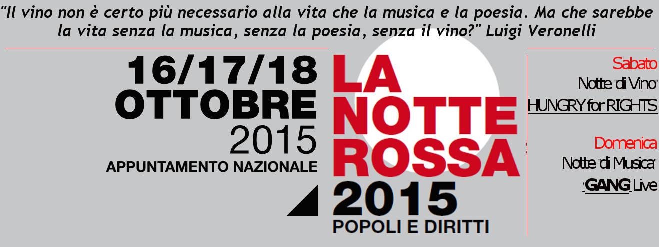LA NOTTE ROSSA 2015 > Arte, Vino, Musica