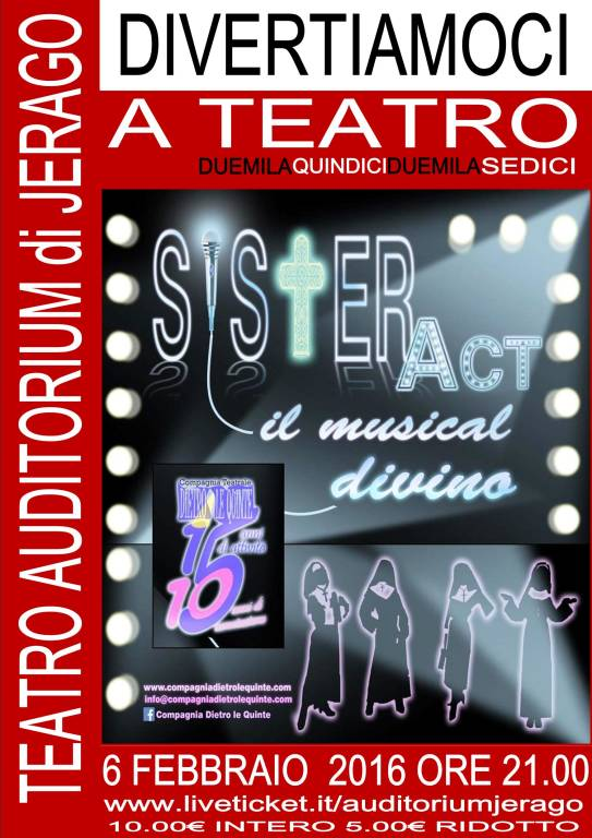 SISTER ACT IL MUSICAL DIVINO