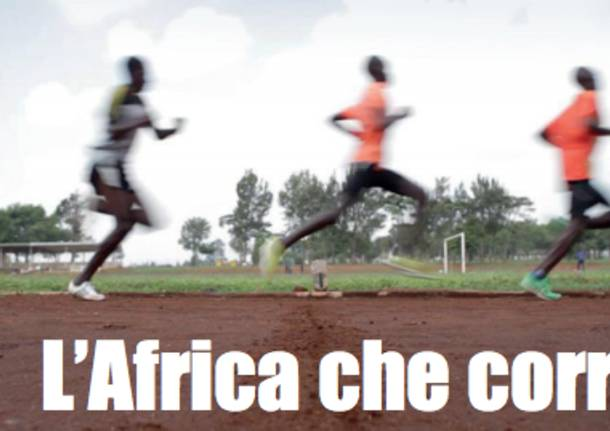 l'africa che corre the unknow runner