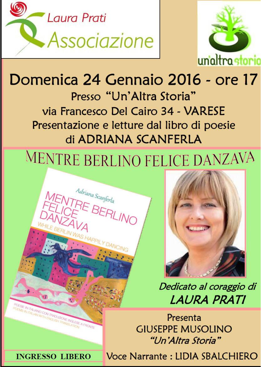 Presentazione libro di poesie MENTRE BERLINO FELICE DANZAVA di Adriana Scanferla