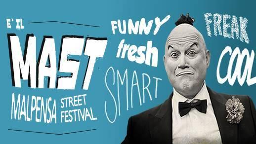MAST - Malpensa Street Festival 2016
