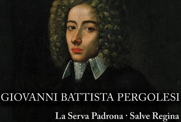 La Serva Padrona di Giovan Battista  Pergolesi