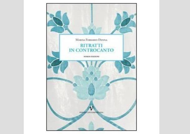 Ritratti in controcanto - libro poesie marisa ferrario denna