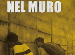 UNA CREPA NEL MURO Il primo romanzo di Paolo Moretti