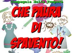 CHE PAURA DI SPAVENTO - Rassegna Teatrale del Borgo #2