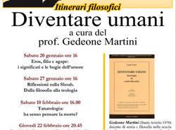 Diventare umani -itinerari filosofici- a cura del prof. Gedeone Martini