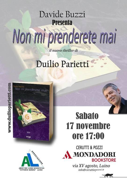 """Presentazione del romanzo thriller """"Non mi prenderete mai"""" di Duilio Parietti"""