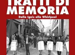 Tratti di Memoria, dalla Ignis alla Whirlpool - Comerio