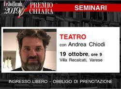 Seminario di teatro al Premio Chiara - di e con Andrea Chiodi