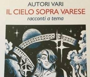 """Letture dal Libro \""""Il Cielo sopra Varese\"""", autori vari, Ed. Il Cavedio"""