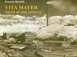 Cartiera Vita Mayer Ernesto Restelli