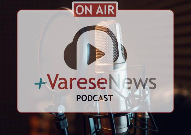 podcast varesenews