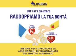 Tigros - Campagna dona 1 euro, raddoppia la bontà