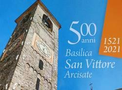 Arcisate - 500 anni basilica san vittore