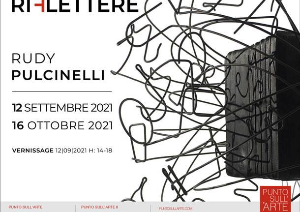 Rudy Pulcinelli apre la nuova stagione espositiva di Punto sull'Arte